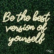 Be The Best Version Of Yourself 31x24x1in. Led Neon Flex Sign-lf090