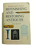 Vintage The Homemaker's Guide To Refinishing And Restoring Antiques 1972
