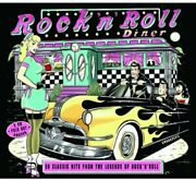 Rock N Roll Diner 50 Classic Hits From The Legends Of Rock N Roll [cd]