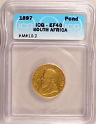 1897 South Africa Pond Km10.2 Gold Circulated Extremely Fine Icg Xf40 Ef40