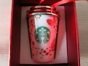 Starbucks 2013 Crystal Coffee Cup Limited Edition Christmas Ornament