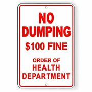 No Dumping 100 Fine By Order Of Health Department Metal Sign