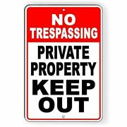 No Trespassing Private Property Keep Out Aluminum Metal Sign Usa
