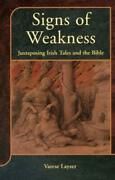Signs Of Weakness Juxtaposing Irish Tales And The Bible Varese