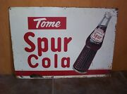 Vintage Canada Dry Spur Cola Metal Sign With Bottle Old Soda Advertising 15x21