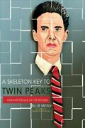 Skeleton Key To Twin Peaks One Experience Of The Return, Paperback By Minto...