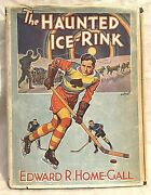 Edward R Home-gall - The Haunted Ice Rink - 1st/1st 1946 In Rare Original Jacket