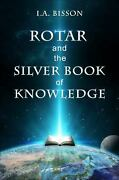 Rotar And The Silver Book Of Knowledge Paperback