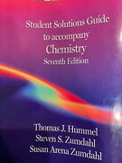 Student Solution Guide Chemistry. 7th Ed. By T. Hummel S. Zundahl