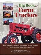 Big Book Of Farm Tractors The Complete History Of The Tractor 1855 To Present