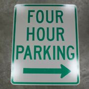 30x24 4 Hour Parking Behind Sign Authentic Street Road State Highway Sign