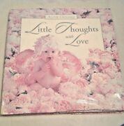 Vintage Anne Geddes Hardcover Book Valentine Little Thoughts With Love 1998