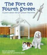 The Fort On Fourth Street A Story About The Six Simple Machines - Good