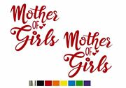 2 Mother Of Girls Cute Vinyl Decal Set Custom Size Color For Cars, Trucks