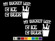 2 My Bucket List Ice And Beer Vinyl Decals - Custom Size Color For Cars Trucks