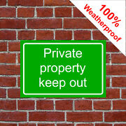 Private Property Keep Out Sign Countryside 9461 Waterproof Solvent Resistant