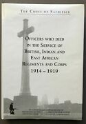S D Jarvis / Cross Of Sacrifice Volume 1 Officers Who Died In The Service 1st Ed
