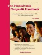 The Pennsylvania Nonprofit Handbook Everything You Need To Know To - Very Good