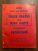 1956 Ford Mercury Truck Chassis And Body Parts Preliminary Catalog Ford Of Canada