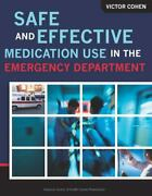 Safe And Effective Medication Use In The Emergency Department Victor Cohen