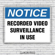 Notice Recorded Video Surveillance Use Workplace Security Safety Laminated Sign