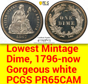 1867 Pcgs Pr65 Cameo 6000 Minted + 625 Proof = Lowest Of All 10c ██ Seated Dime