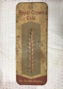 Vintage Royal Crown Cola Thermometer Sign All Original