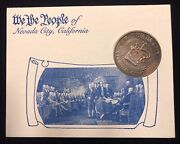 1787-1987 We The People Of Nevada City, California Bicentennial 1oz Silver Round