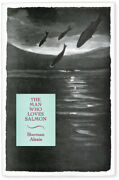 Sherman Alexie- The Man Who Loves Salmon 1998 1st Signed, Ltd. 1 Of 750- Fine