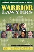 Warrior Lawyers From Manila To Manhattan, Attorneys For The Earth Paperback