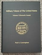 Military Tokens Of The United States Vol 1 Domestic Issues Paul Cunningham New