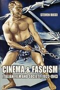 Cinema And Fascism Italian Film And Society 1922-1943 Paperback By Ricci...