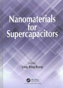 Nanomaterials For Supercapacitors, Hardcover By Kong, Ling Bing Edt, Like N...