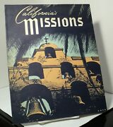 California's Missions Edited By Ralph B Wright Illus By Herbert C Hahn - 1989