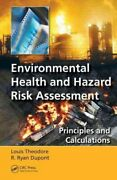 Environmental Health And Hazard Risk Assessment Principles And Calculations...