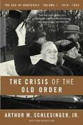 The Crisis Of The Old Order 1919-1933 The Age Of Roosev - Acceptable