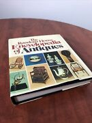 """""""the Random House Encyclopedia Of Antiques"""" 1st Edition 1973, John Pope-hennessy"""