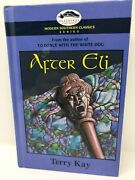 After Eli By Terry Kay Hardcover,1992 1st Printing Signed