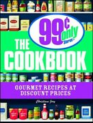 99 Cent Only Stores Cookbook Gourmet Recipes At Discount Prices, Paperback ...