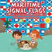 Maritime Signal Flags How Boats Speak To Each Other Boats For Kids - Child...
