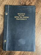 Alpha Tau Omega Ato Fraternity Vintage Song Book C 1921 Ato Cheer Songandrdquo And More
