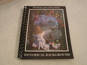 Pinellas County, Florida Historical Background 1995 Illustrated Paperback