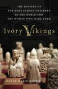 Ivory Vikings The King The Walrus The Artist And The Empire That Created The