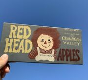 Vintage One Of A Kind Raggedy Ann Red Head Apples Okanogan Valley Sign ❤️sj5m1s