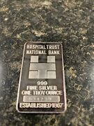 Very Rare 1 Ounce Silver Bar Hospital Trust National Bank Number 034739