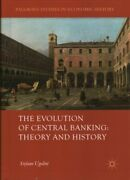 Evolution Of Central Banking Theory And History Hardcover By Ugolini Stef...