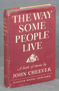 John Cheever / The Way Some People Live 1st Edition 1943