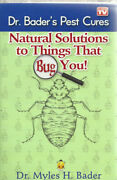 Natural Solutions To Things That Bug You By Myles Bader 2012, Trade Paperback