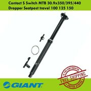 Giant Contact S Switch Mtb 30.9x350/395/440 Dropper Seatpost Travel 100 125 150