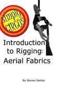 Introduction To Rigging Aerial Fabrics Brand New Free Shipping In The Us